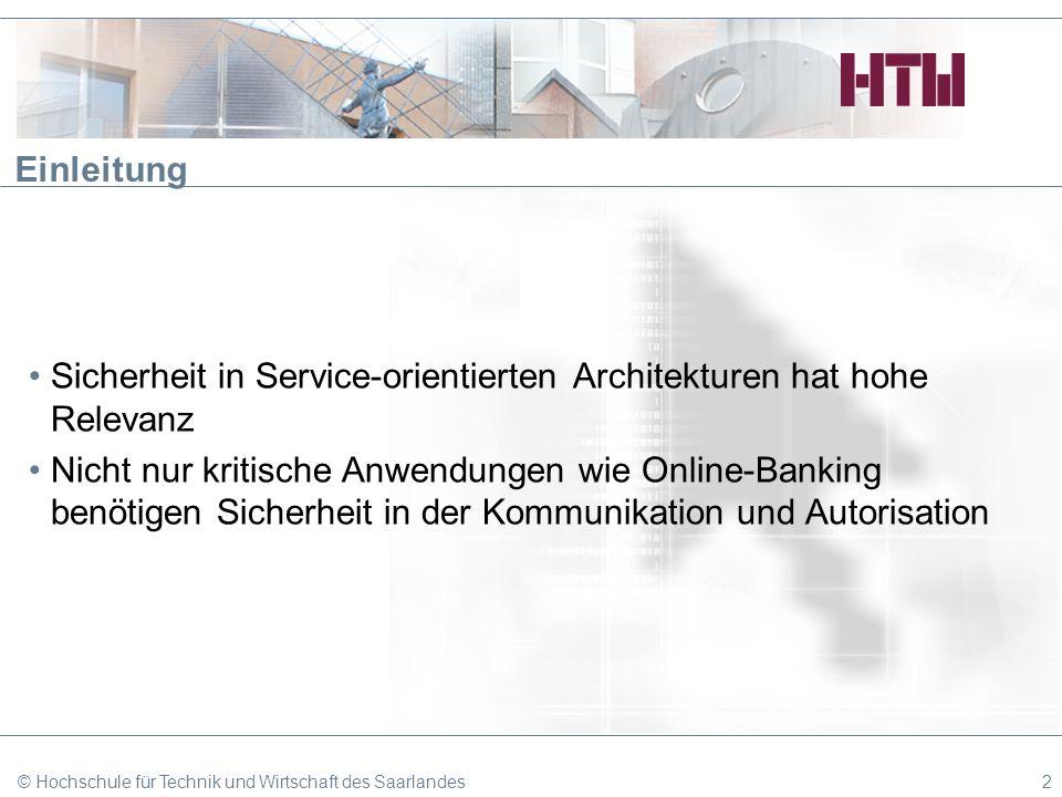 Sicherheit in Service-orientierten Architekturen hat hohe Relevanz