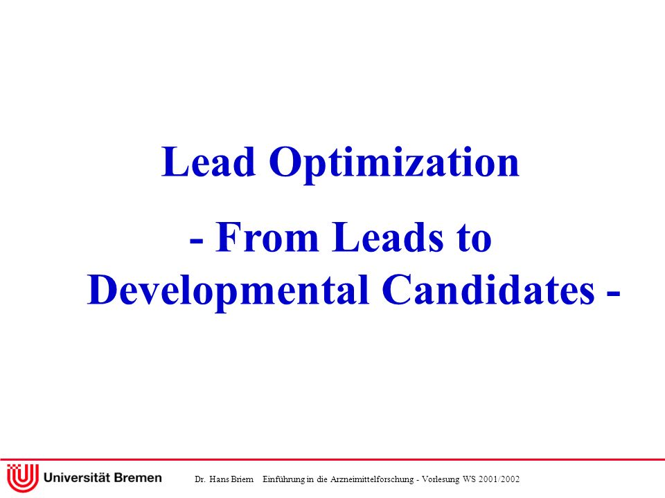 - From Leads to Developmental Candidates -