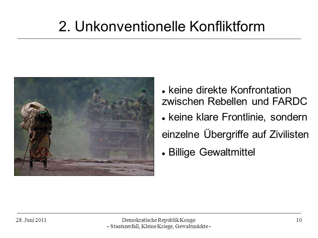 2. Unkonventionelle Konfliktform