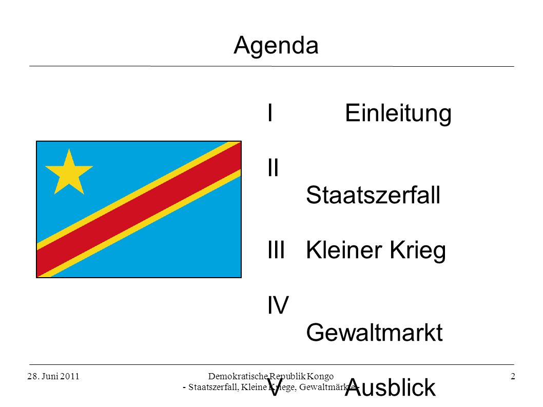 Agenda I Einleitung II Staatszerfall III Kleiner Krieg IV Gewaltmarkt