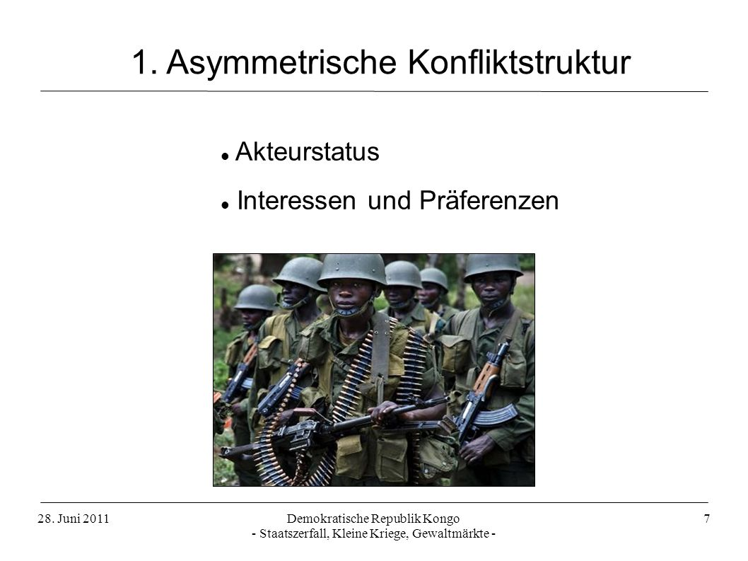 1. Asymmetrische Konfliktstruktur