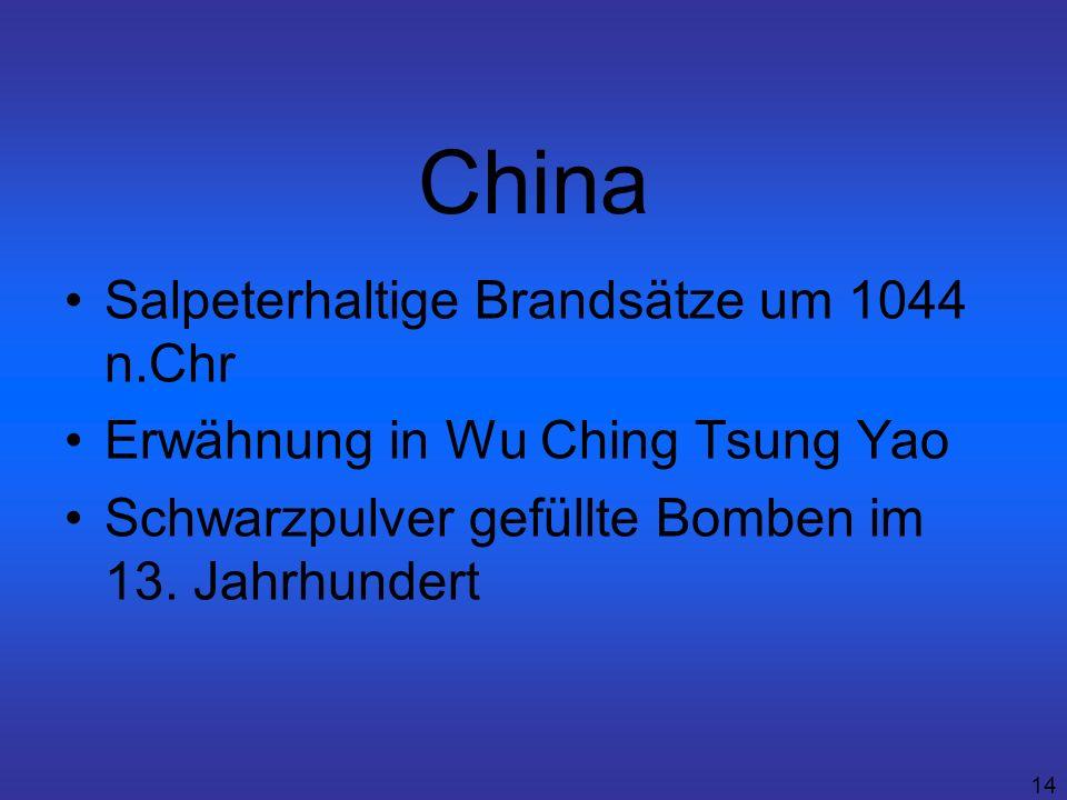 China Salpeterhaltige Brandsätze um 1044 n.Chr
