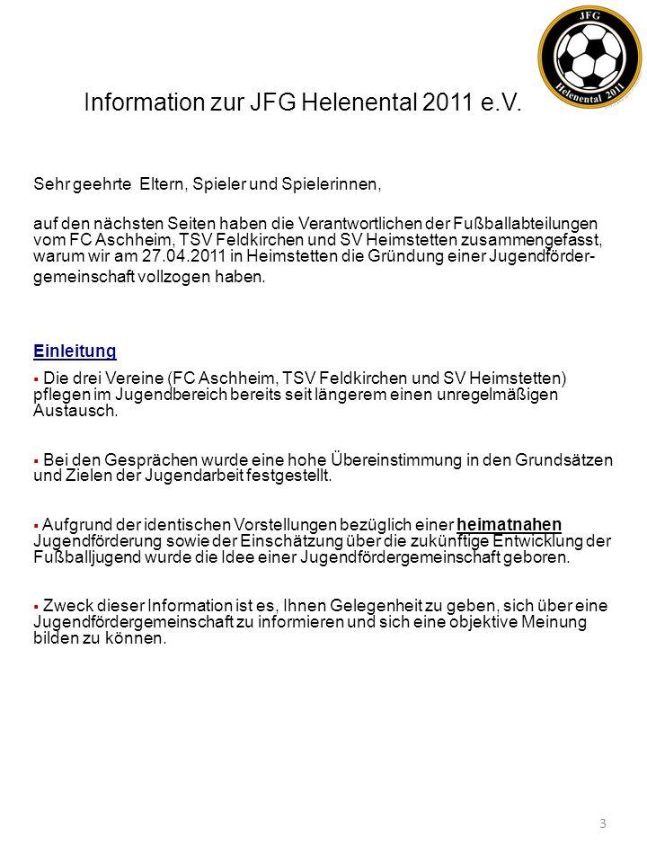 Information zur JFG Helenental 2011 e.V.