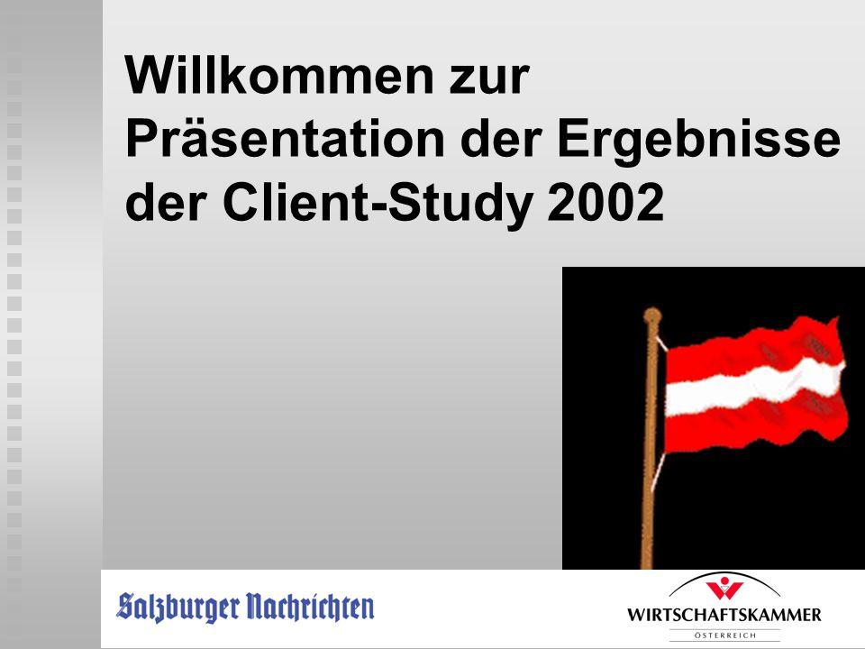 Willkommen zur Präsentation der Ergebnisse der Client-Study 2002