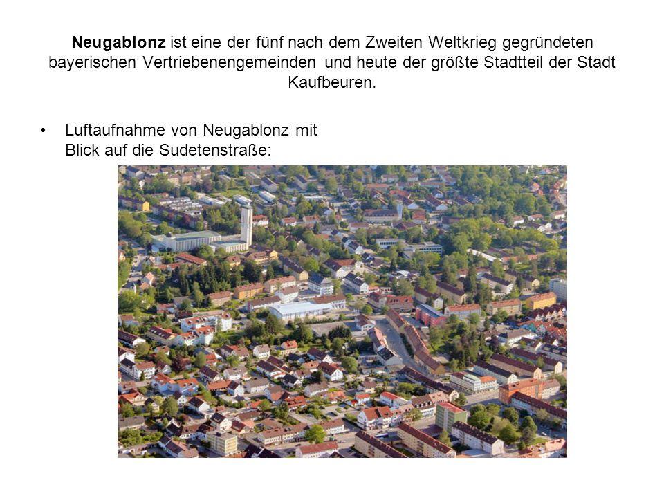 Neugablonz ist eine der fünf nach dem Zweiten Weltkrieg gegründeten bayerischen Vertriebenengemeinden und heute der größte Stadtteil der Stadt Kaufbeuren.
