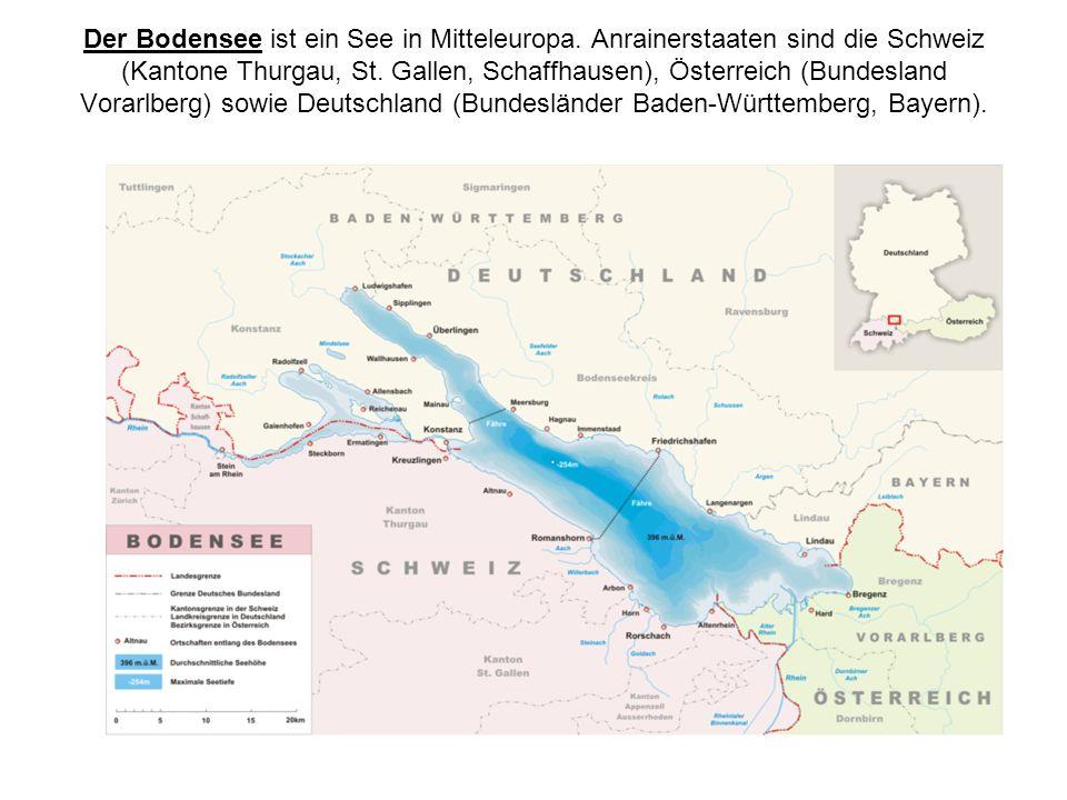 Der Bodensee ist ein See in Mitteleuropa