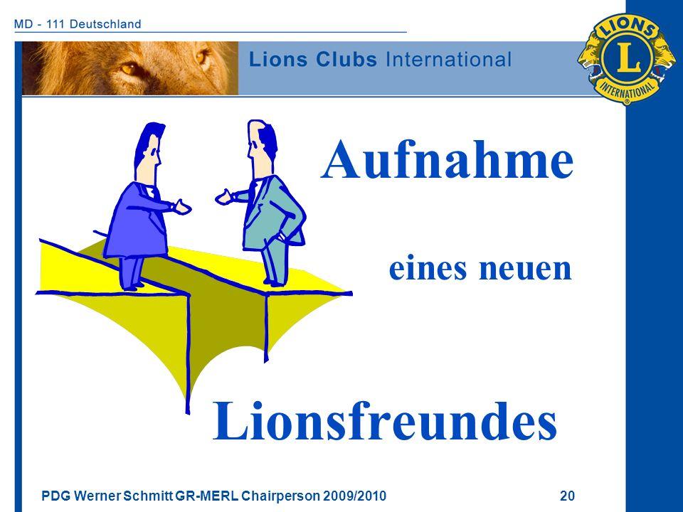 Aufnahme eines neuen Lionsfreundes