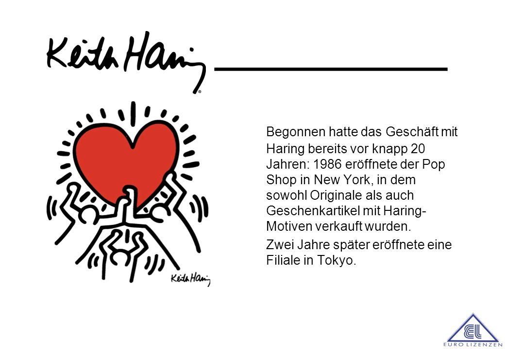 Begonnen hatte das Geschäft mit Haring bereits vor knapp 20 Jahren: 1986 eröffnete der Pop Shop in New York, in dem sowohl Originale als auch Geschenkartikel mit Haring-Motiven verkauft wurden.