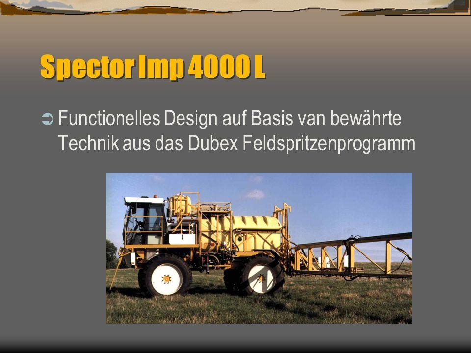 Spector Imp 4000 LFunctionelles Design auf Basis van bewährte Technik aus das Dubex Feldspritzenprogramm.