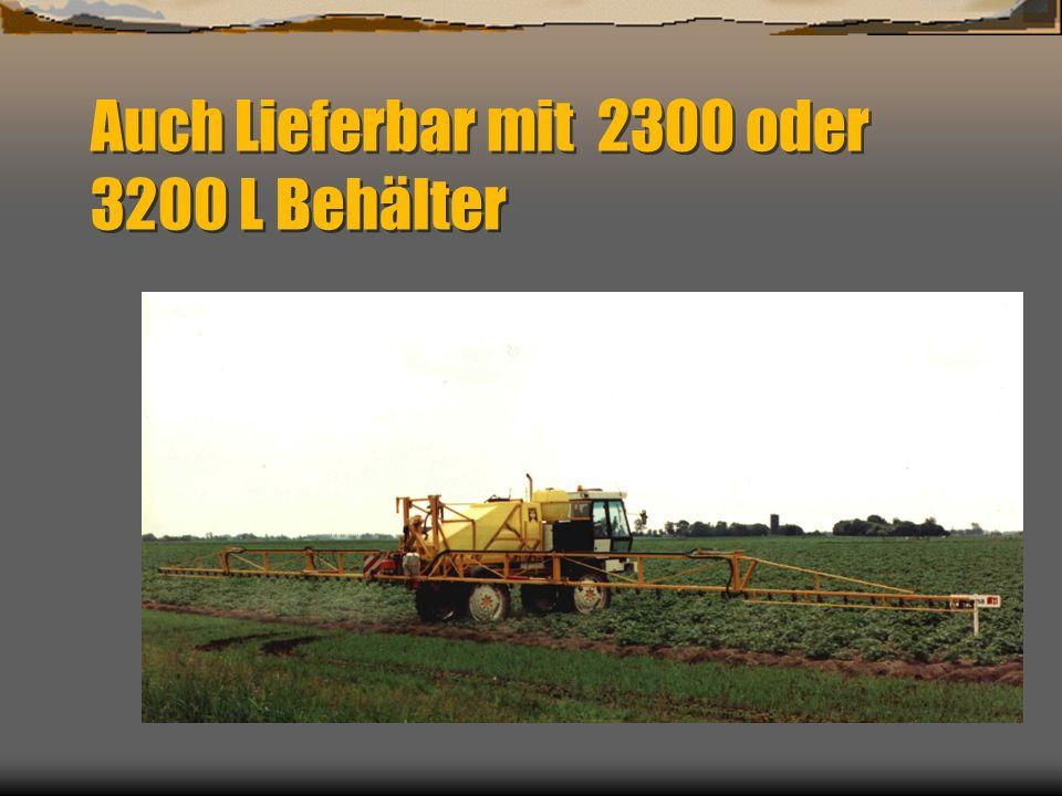 Auch Lieferbar mit 2300 oder 3200 L Behälter