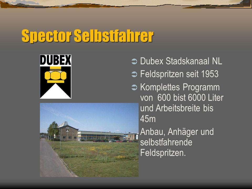 Spector Selbstfahrer Dubex Stadskanaal NL Feldspritzen seit 1953