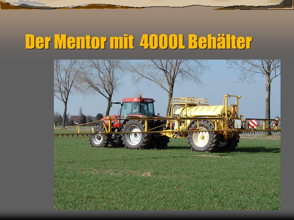 Der Mentor mit 4000L Behälter