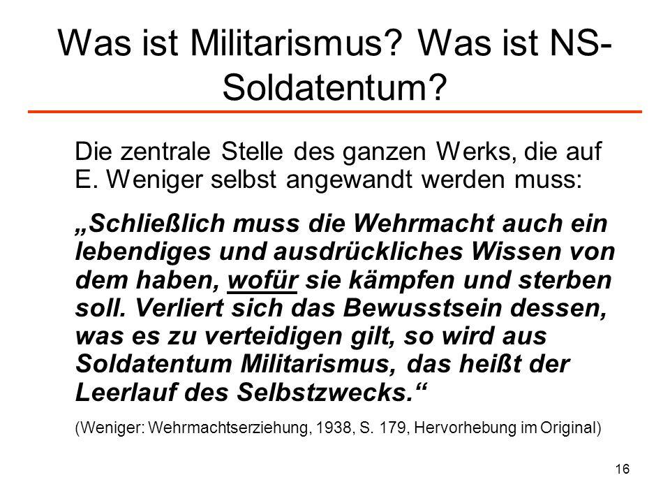 Was ist Militarismus Was ist NS-Soldatentum