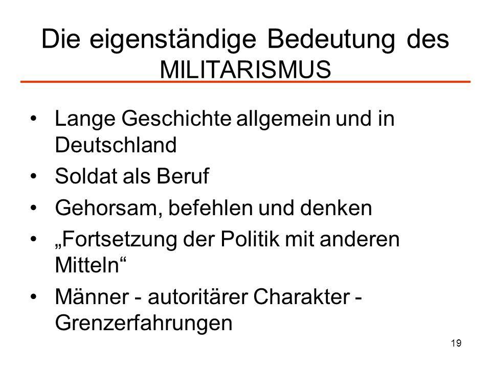 Die eigenständige Bedeutung des MILITARISMUS