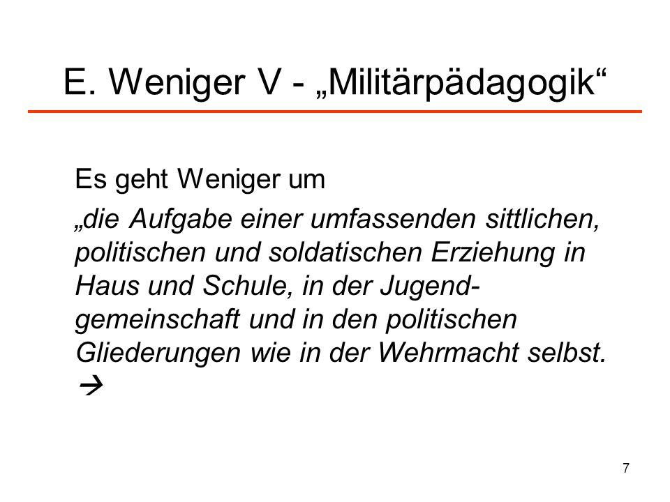 """E. Weniger V - """"Militärpädagogik"""