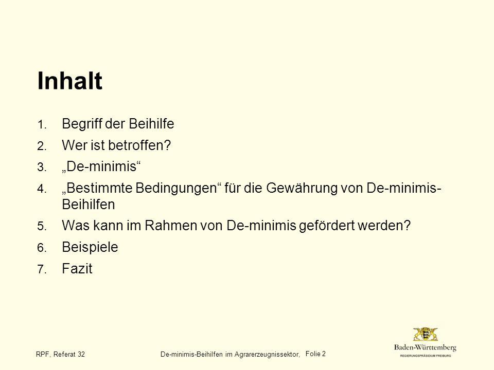 """Inhalt Begriff der Beihilfe Wer ist betroffen """"De-minimis"""