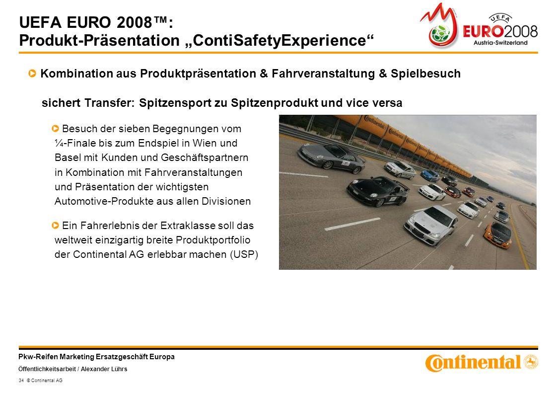 "UEFA EURO 2008™: Produkt-Präsentation ""ContiSafetyExperience"