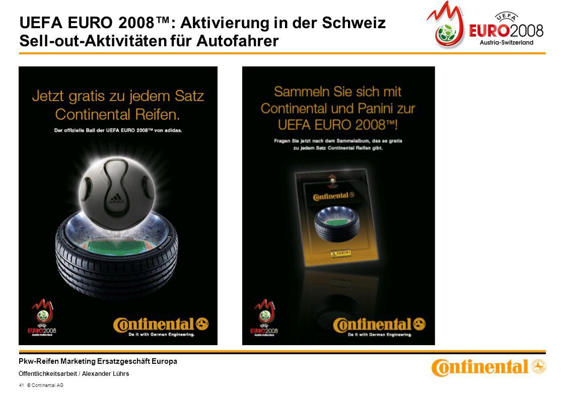 UEFA EURO 2008™: Aktivierung in der Schweiz Sell-out-Aktivitäten für Autofahrer