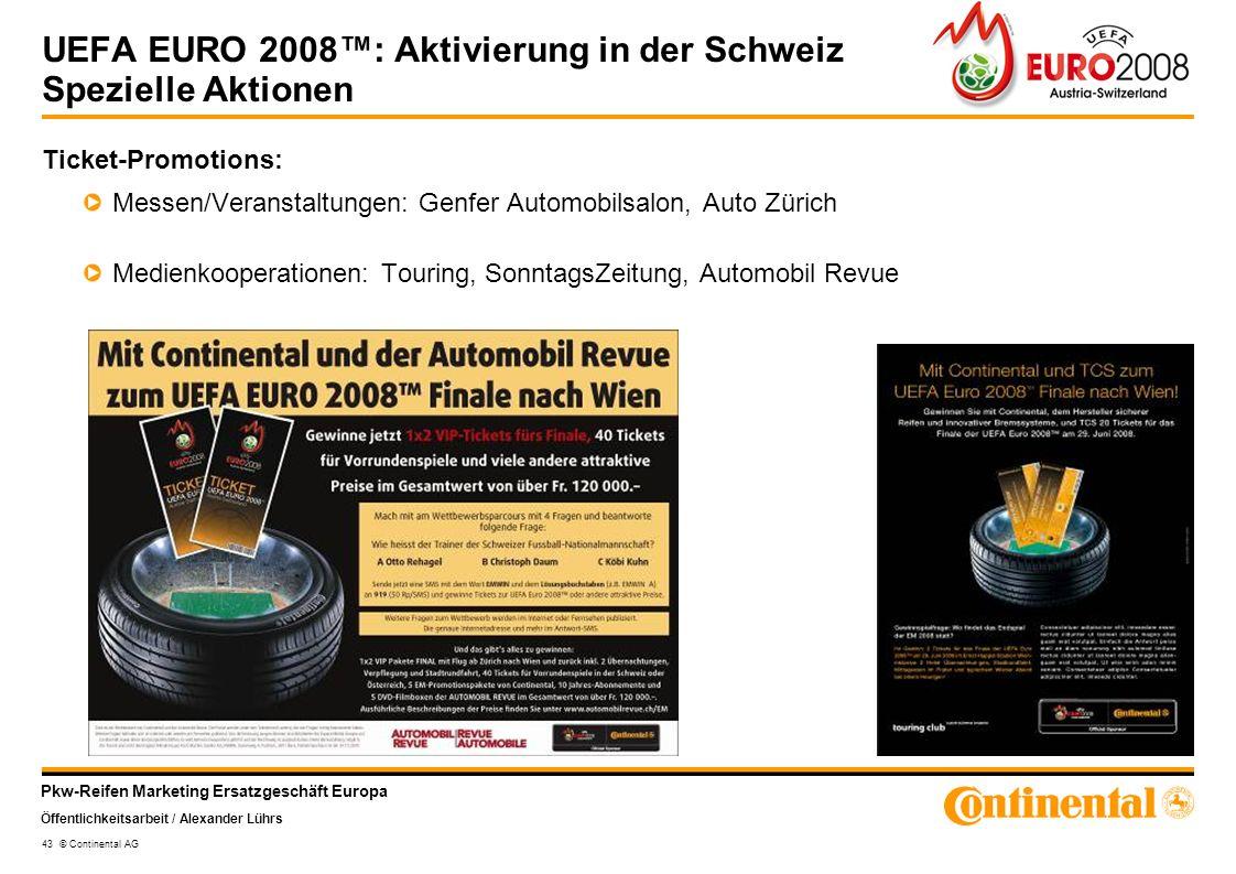 UEFA EURO 2008™: Aktivierung in der Schweiz Spezielle Aktionen