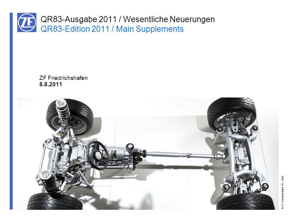 QR83-Ausgabe 2011 / Wesentliche Neuerungen QR83-Edition 2011 / Main Supplements