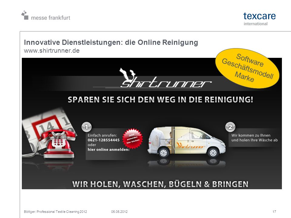 Innovative Dienstleistungen: die Online Reinigung www.shirtrunner.de