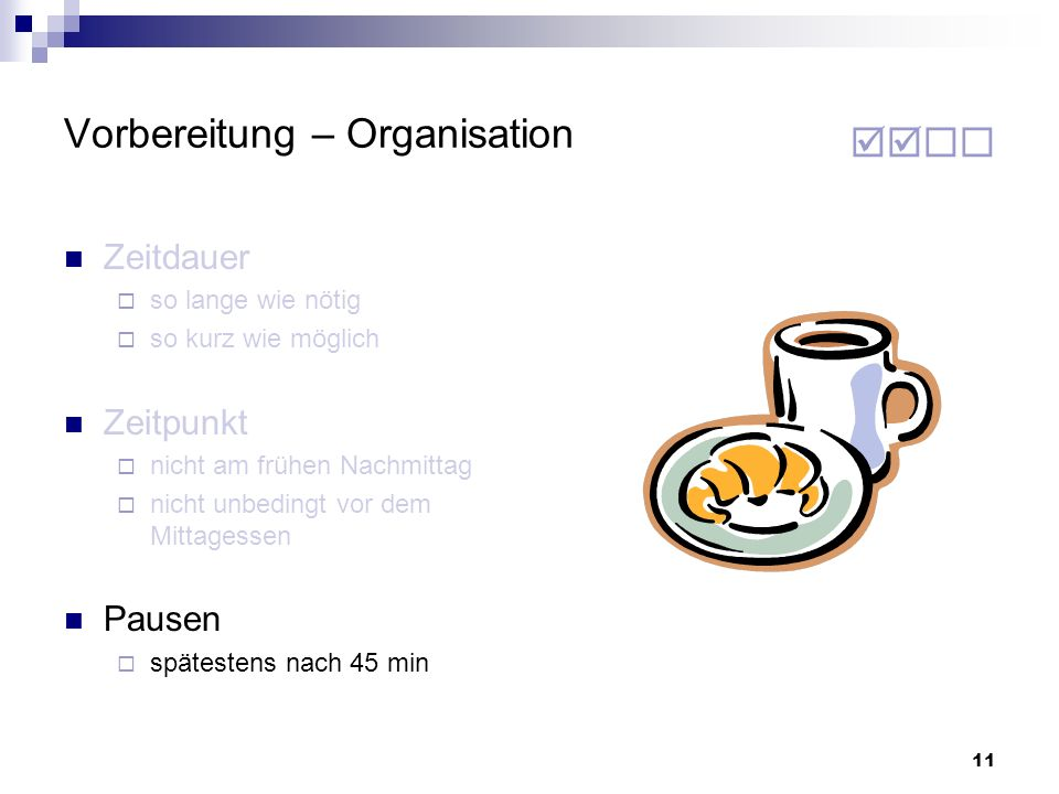 Vorbereitung – Organisation