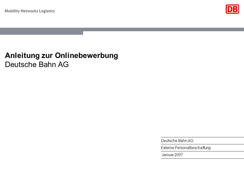 anleitung zur onlinebewerbung - Bewerbung Deutsche Bahn
