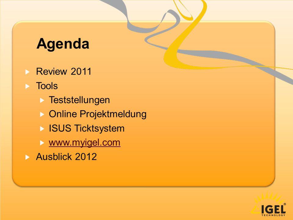 Agenda Review 2011 Tools Teststellungen Online Projektmeldung