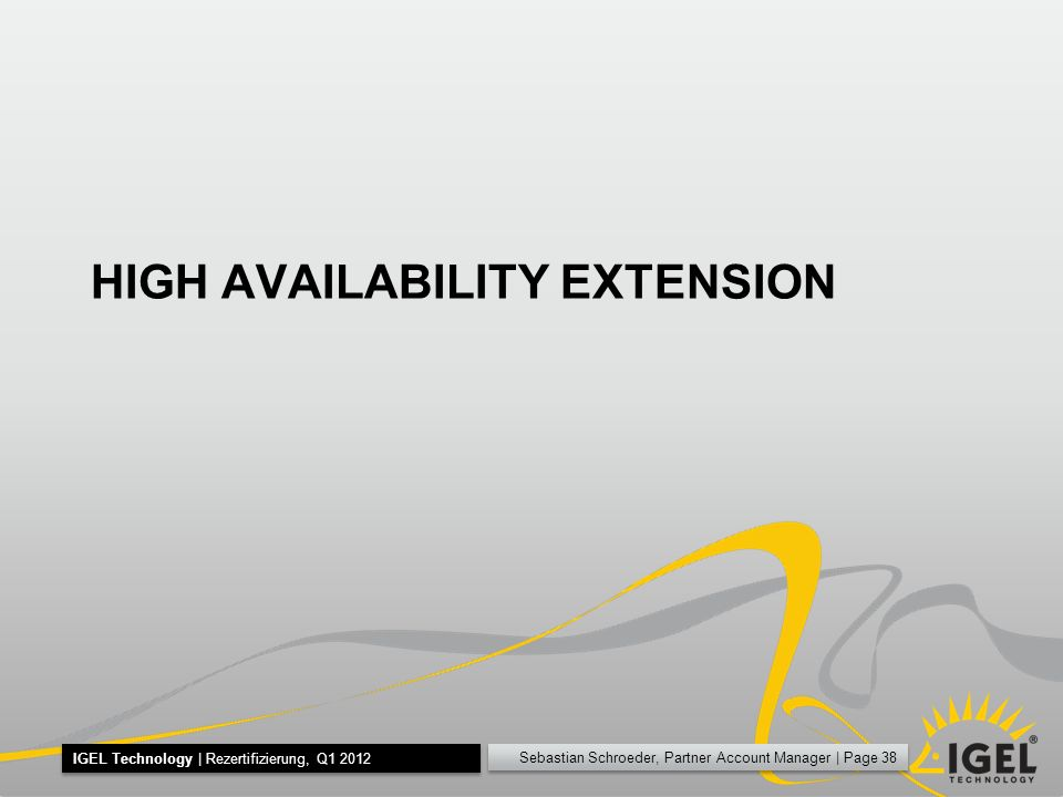 HIGH AVAILABILITY EXTENSION
