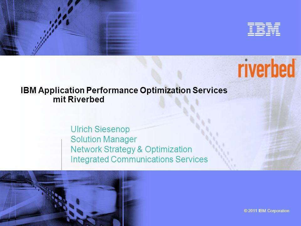 IBM Application Performance Optimization Services mit Riverbed