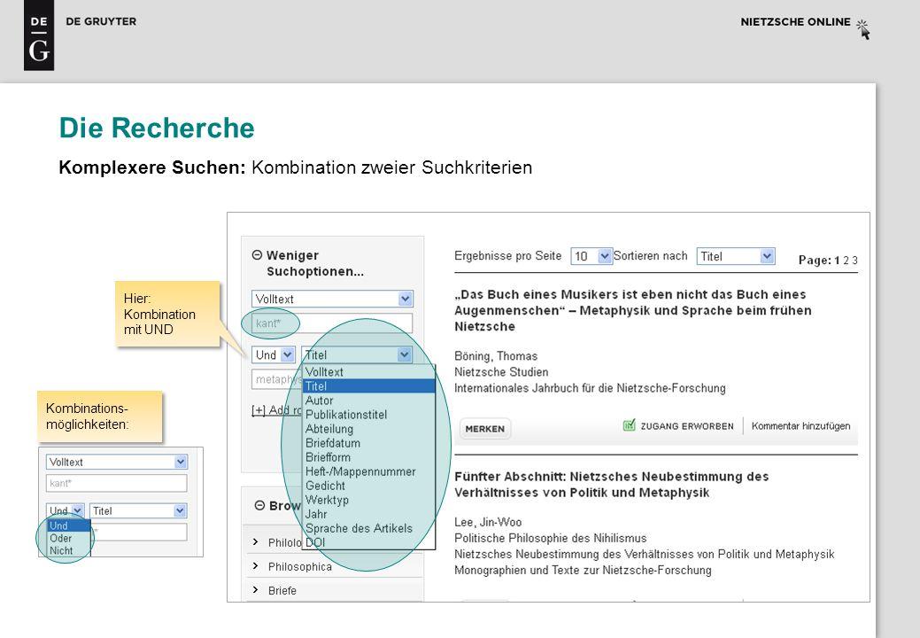 Die Recherche Komplexere Suchen: Kombination zweier Suchkriterien