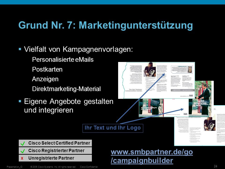 Grund Nr. 7: Marketingunterstützung