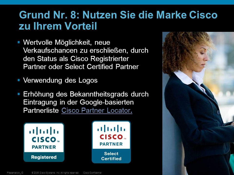 Grund Nr. 8: Nutzen Sie die Marke Cisco zu Ihrem Vorteil