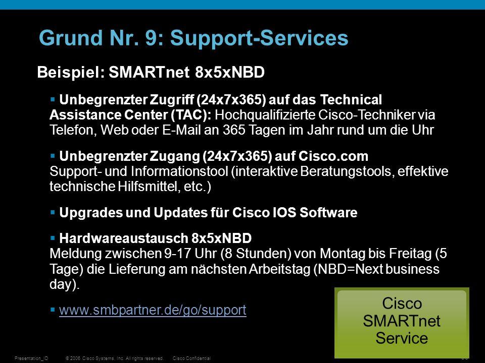Grund Nr. 9: Support-Services