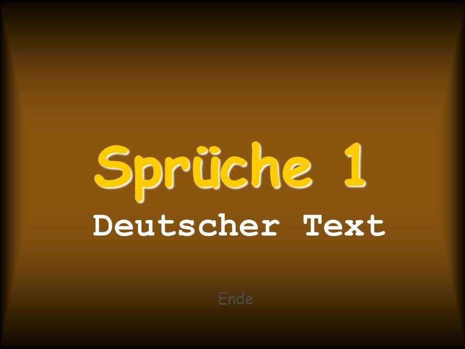 Sprüche 1 Deutscher Text Ende