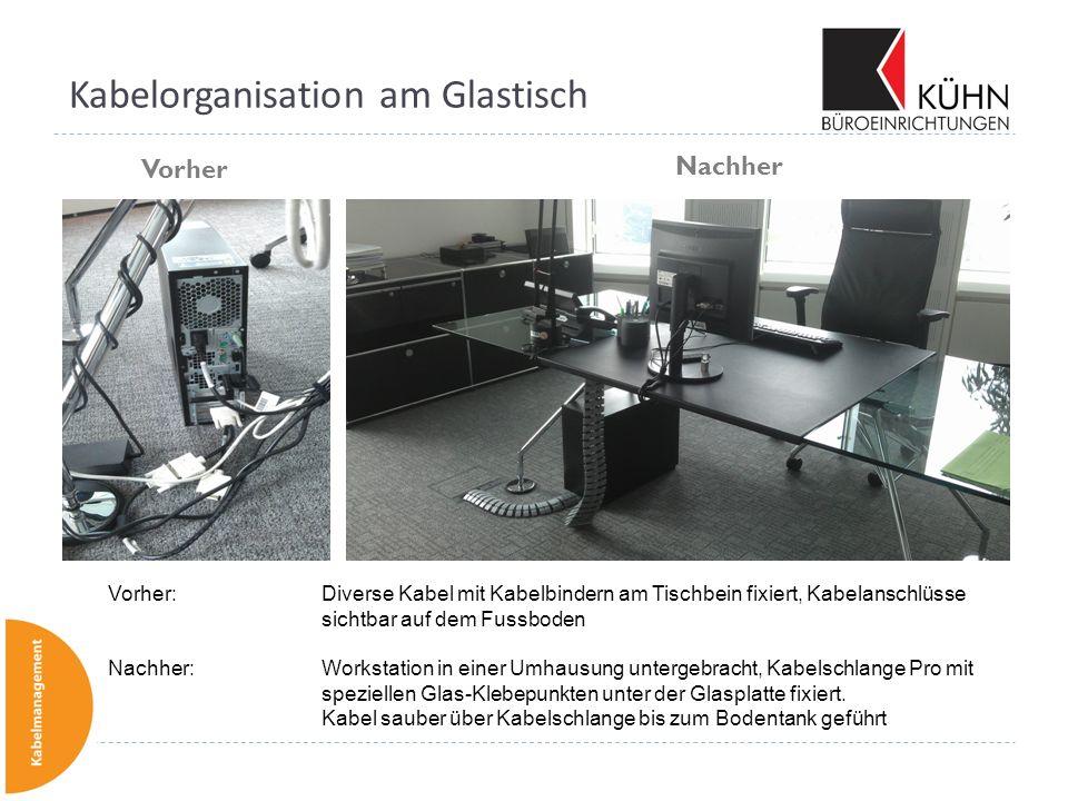 Kabelorganisation am Glastisch