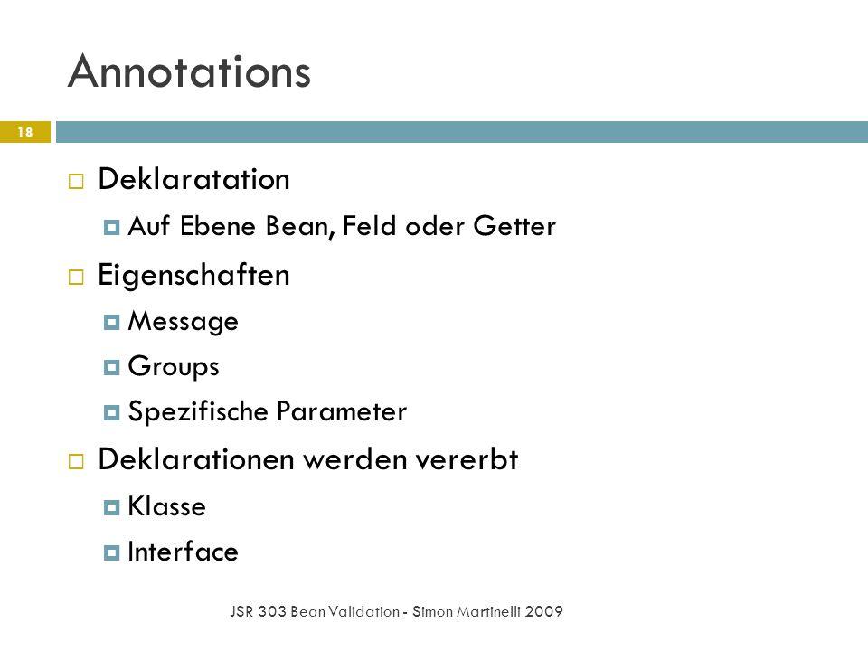 Annotations Deklaratation Eigenschaften Deklarationen werden vererbt