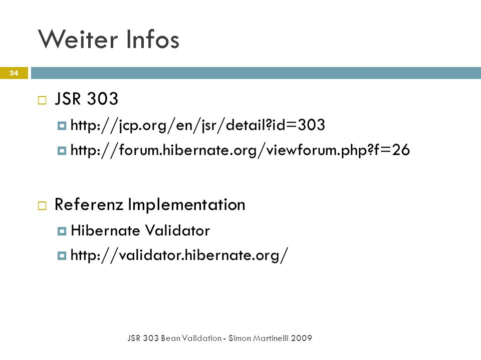 Weiter Infos JSR 303 Referenz Implementation