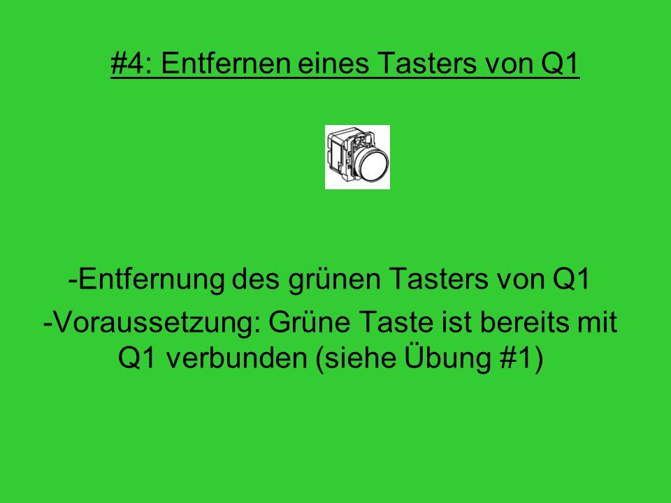 #4: Entfernen eines Tasters von Q1