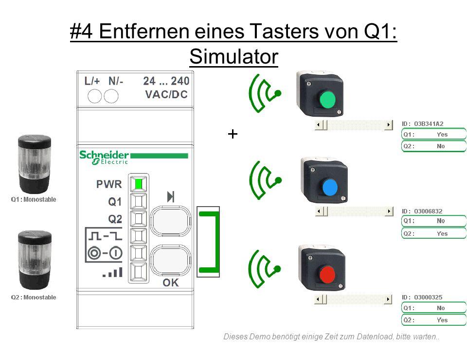 #4 Entfernen eines Tasters von Q1: Simulator