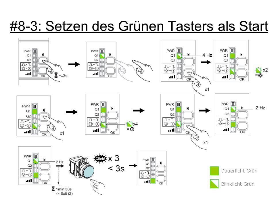 #8-3: Setzen des Grünen Tasters als Start