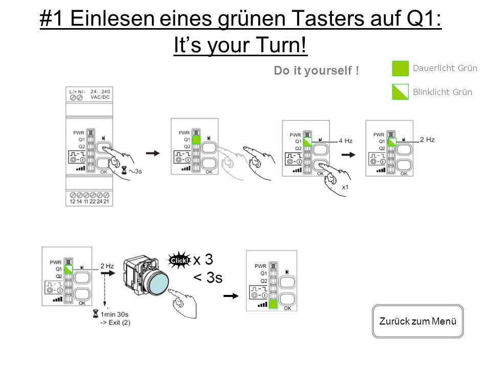 #1 Einlesen eines grünen Tasters auf Q1: It's your Turn!
