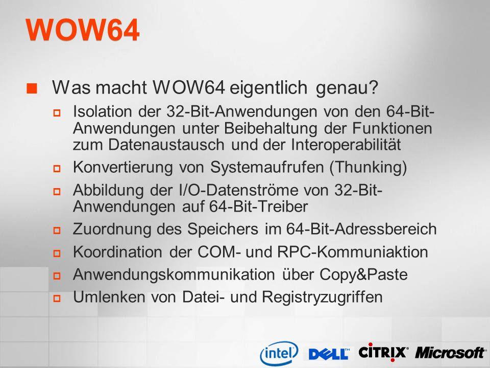 WOW64 Was macht WOW64 eigentlich genau