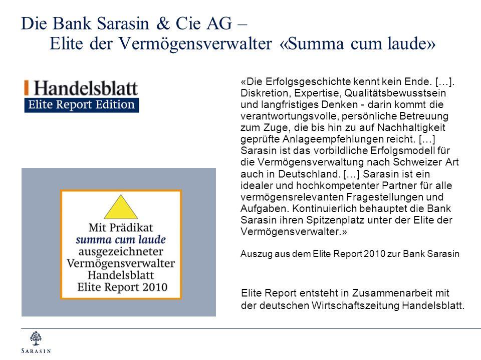 Die Bank Sarasin & Cie AG – Elite der Vermögensverwalter «Summa cum laude»