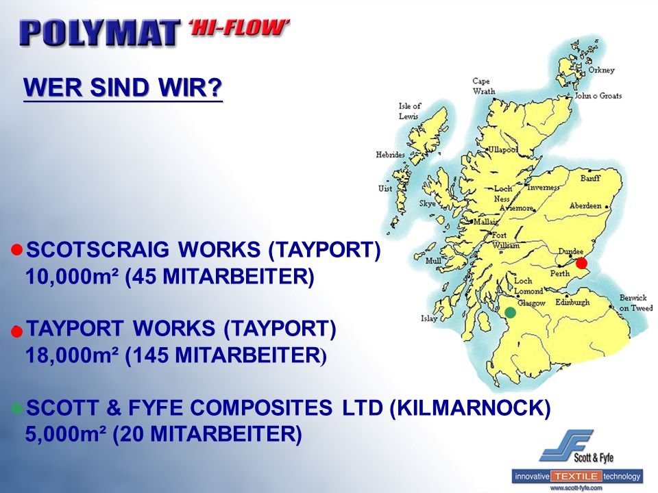 WER SIND WIR SCOTSCRAIG WORKS (TAYPORT) 10,000m² (45 MITARBEITER)