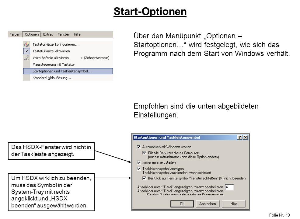 """Start-Optionen Über den Menüpunkt """"Optionen – Startoptionen… wird festgelegt, wie sich das Programm nach dem Start von Windows verhält."""