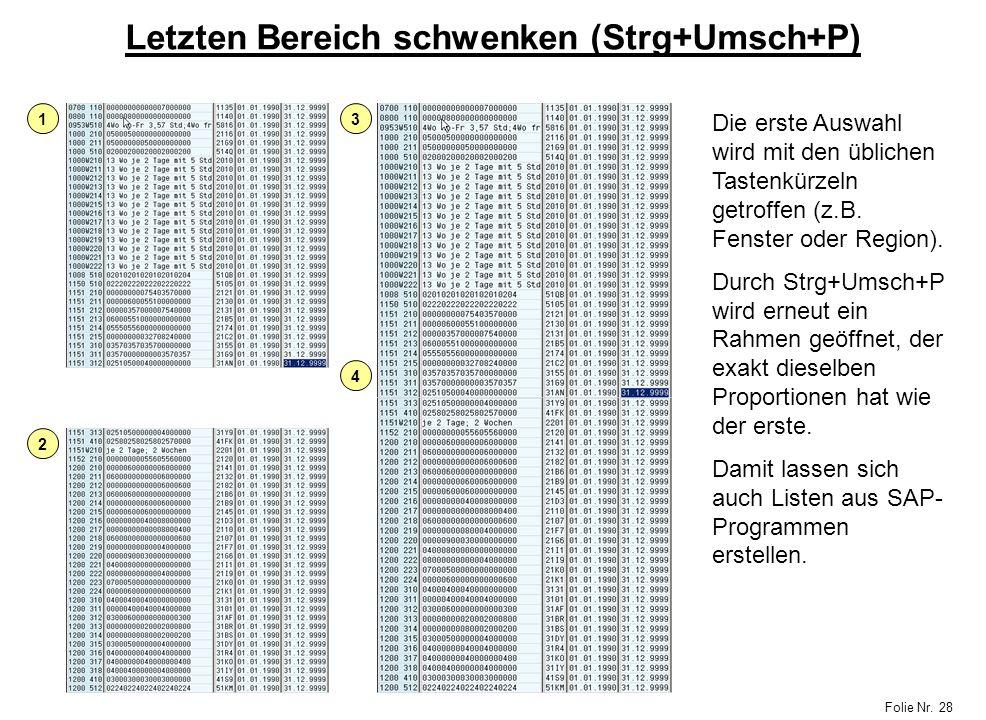 Letzten Bereich schwenken (Strg+Umsch+P)