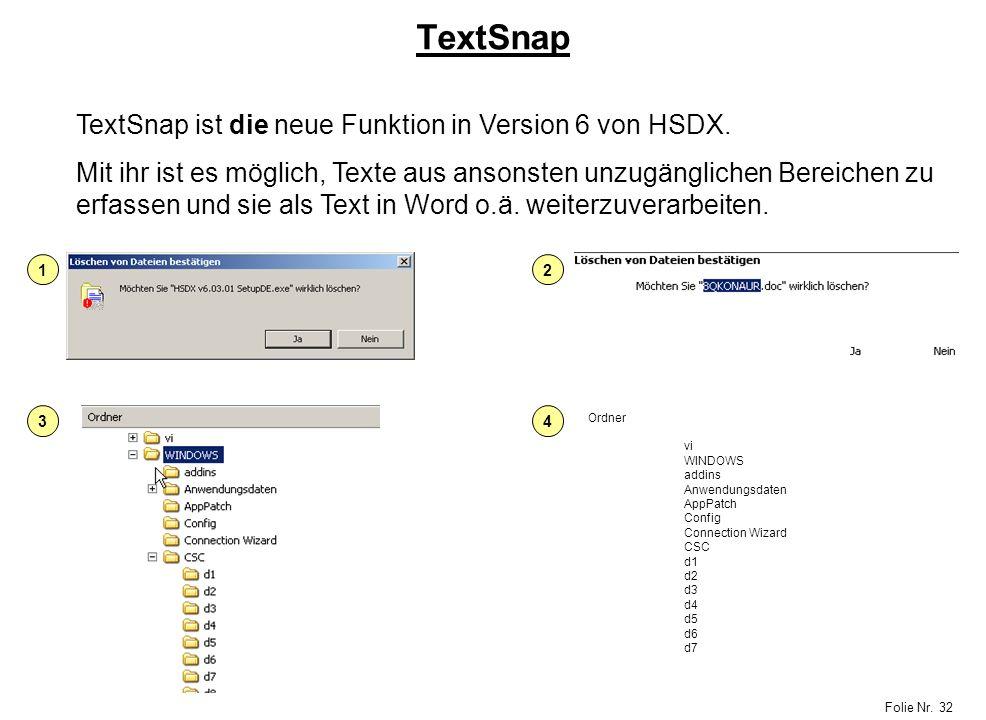 TextSnap TextSnap ist die neue Funktion in Version 6 von HSDX.
