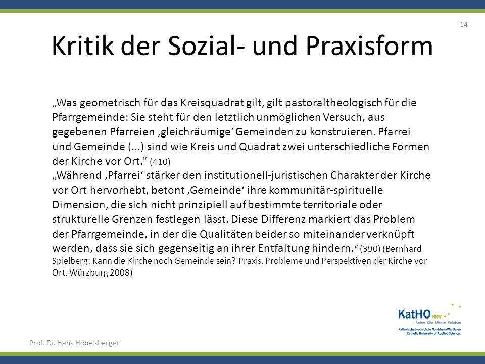 Kritik der Sozial- und Praxisform