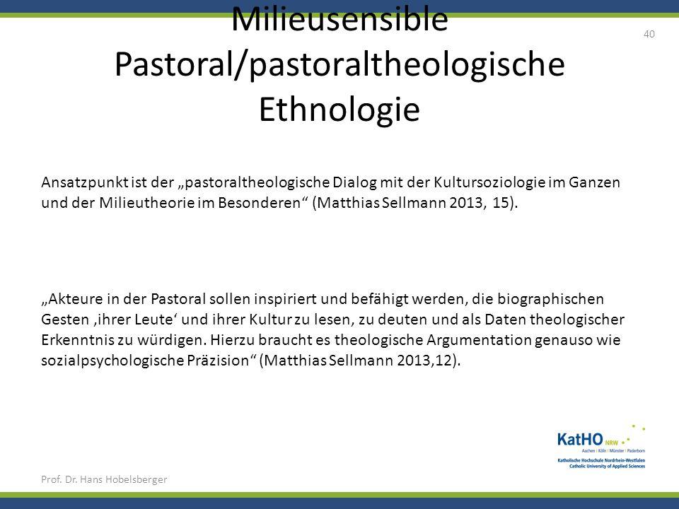 Milieusensible Pastoral/pastoraltheologische Ethnologie